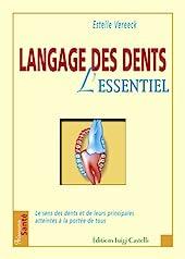 Langage des dents - L'essentiel d'Estelle Vereeck