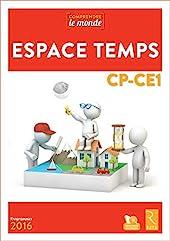 Espace temps CP-CE1 + cd-rom - Livre avec 1 CD-Rom d'Elsa Bouteville