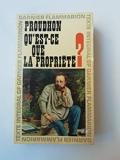 Qu'est-ce Que La Propriete? Ou Recherches sue le Principe du Droit et du Gouvernement - Premier Memoire - Garnier - Flammarion