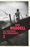 La moisson des innocents - Editions du Rouergue - 05/03/2014