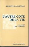 L'autre côté de la vie - Dialogues avec l'invisible - Editions du Rocher - 01/10/1995
