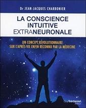 La conscience intuitive extraneuronale de Jean-jacques Charbonier