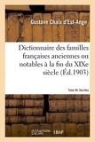 Dictionnaire des familles françaises anciennes ou notables à la fin du XIXe siècle - Tome XX. Gaa-Gau