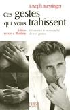 Ces gestes qui vous trahissent 2008 (First psycho) - Format Kindle - 9,99 €