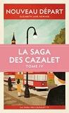 Nouveau Départ (La saga des Cazalet IV) La saga des Cazalet IV