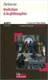 Invitation à la philosophie - (Protreptique) de Aristote,Jacques Follon (Traduction) ( 16 novembre 2006 ) - Folio (16 novembre 2006) - 16/11/2006