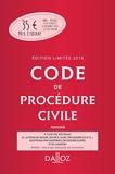 Code de procédure civile 2018 annoté. Édition limitée - 109e Éd. - Dalloz - 26/07/2017