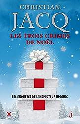 Les trois crimes de Noël (Edition collector 2020) de Christian Jacq