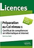 Préparation Au C2i Niveau 1 - Certificat De Compétences En Informatique Et Internet