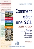 Comment gérer une SCI - Gestion administrative, fiscale, comptable et locative