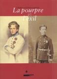 La pourpre et l'exil - L'Aiglon (1811-1832) et le Prince impérial (1856-1879)