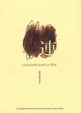 Les Kanjis dans la tête - Apprendre à ne pas oublier le sens et l'écriture des caractères japonais - Maniette (Yves) - 01/01/2009