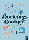 Docteures Couture - 100 questions, 500 réponses pour ne pas vous emmêler les aiguilles