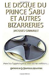 Le disque du prince Sabu etc de Jacques Grimault