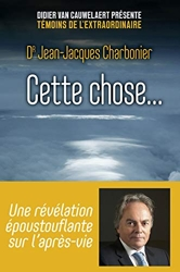 Cette chose... de Jean-Jacques CHARBONIER