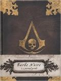 Barbe Noire, le journal perdu - Assassin's Creed IV Black Flag de Christie Golden ,Cédric Perdereau (Traduction) ( 12 juin 2014 ) - Huginn & Muninn (12 juin 2014) - 12/06/2014