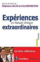 Expériences extraordinaires - Le Manuel clinique de Stéphane Allix