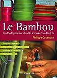Le Bambou - Du Développement Durable À La Création D'objets
