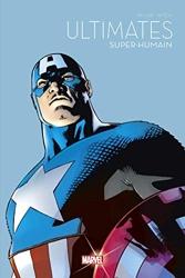Ultimates - Super-humain - Le Printemps des comics 2021 de Mark Millar