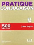 Pratique Conjugaison Niv.B1-B2 - Niveaux B1/B2 - Livre + Corrigés