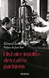 Histoire insolite des cafés parisiens