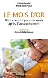 Le mois d'or - Bien vivre le premier mois après l'accouchement - Format Kindle - 7,99 €
