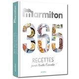 Marmiton - 365 Recettes Pour Cuisiner Au Fil Des Saisons