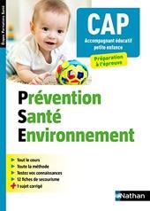 Prévention santé environnement - CAP Accompagnant éducatif petite enfance (EFS) - 2019 - CAP Accompagnant Educatif Petite enfance - 2019 - 2020 de Catherine Barbeaux