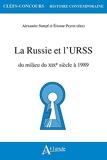 La Russie et l'URSS - Du milieu du XIXe siècle à 1989