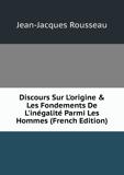 Discours Sur L'Origine Et Les Fondements De L'Inégalité Parmi Les Hommes (French Edition) - Book on Demand