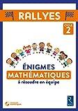Énigmes mathématiques à résoudre en équipe - Cycle 2 (+ CD ROM)
