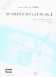 Du Solfege Sur la F.M. 440.1 - Chant/Audition/Analyse - Eleve