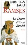 Ramsès, tome 4 - La Dame d'Abou Simbel - Robert Laffont - 05/09/1996