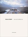 Allan Sekula - Fish Story