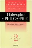 Philosophes et philosophie - Philosophes et philosophie. Tome 2 Tome 2