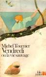 Vendredi ou la vie sauvage - Editions Gallimard - 16/11/1977