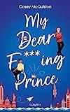 My Dear F***ing Prince