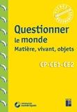 Questionner le monde - Matière, vivant, objets CP-CE1-CE2 (+ Téléchargement) - Retz - 03/09/2020