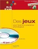 Des jeux pour l'éveil à la conscience phonologique - MS, GS, CP et ASH de Danielle Quilan ( 8 mai 2013 ) - Hachette Éducation (8 mai 2013)