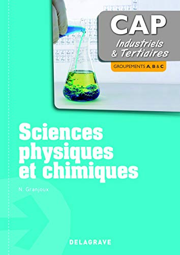 Sciences Physiques et chimiques - CAP industriels et tertiaires (2013) - Poche