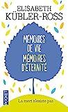 Mémoires de vie mémoires d'éternité - Pocket - 16/08/2013
