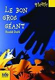 Le Bon Gros Géant - Le BGG. Pièces pour enfants - Gallimard jeunesse - 10/04/2008
