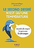 Le Petit Livre - Le second degré n'est qu'une température - 150 tweet hilarants mais terre-à-terre par @Equipe1erDegre