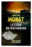 Le code de Katharina - Une enquête de William Wisting