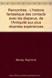 Rencontres de Raymond Moody