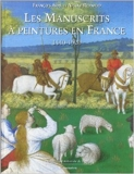 Les manuscrits a peintures en France : 1440-1520 - Bnf - Bibliotheque Nale - 01/01/1993