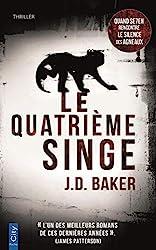 Le quatrième singe de J.D. Barker