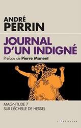 Journal d'un indigné - Magnitude 7 sur l'échelle de Hessel d'André Perrin