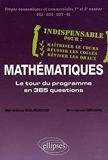 Mathématiques - Le Tour Du Programme En 365 Questions