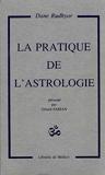 LA PRATIQUE DE L ASTROLOGIE - LIBRAIRIE DE MEDICIS - 01/01/1981